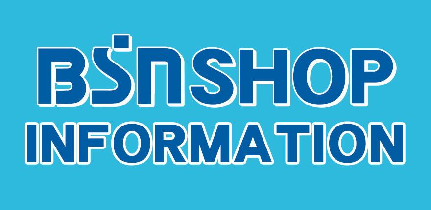 BSN SHOP INFORMATION